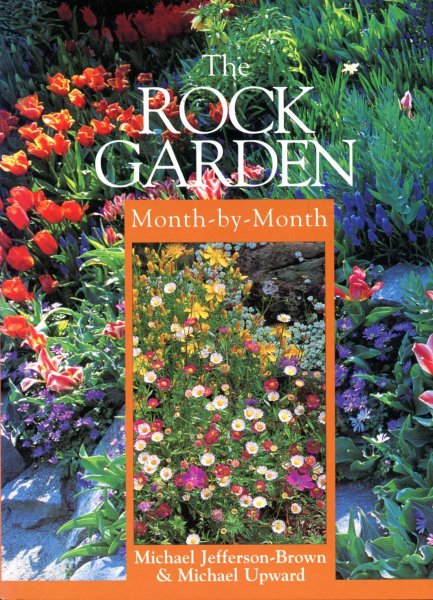 Image for The Rock Garden Month-by-month