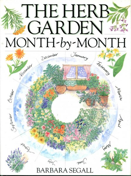 Image for The Herb Garden Month-By-Month