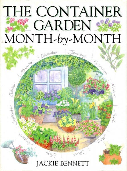 Image for The Container Garden Month-By-Month