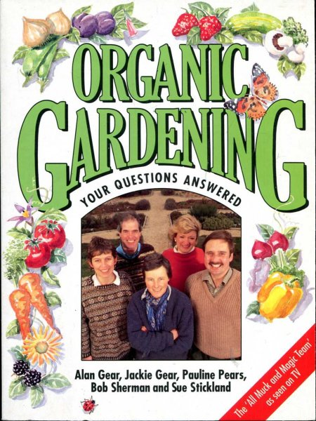 Image for Organic Gardening: Your Questions Answered