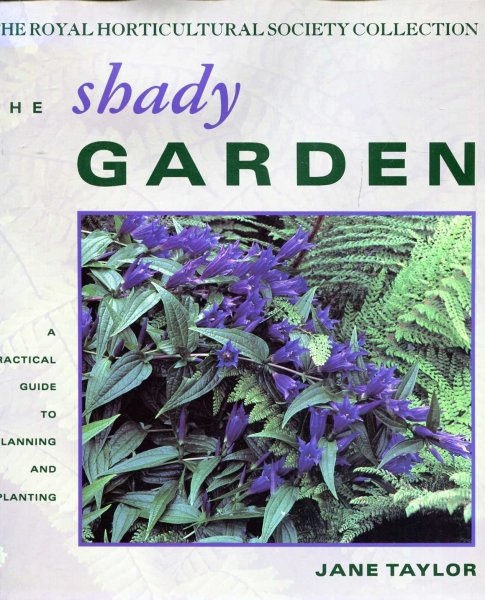 Image for The Shady Garden - a practical guide to planning and planting