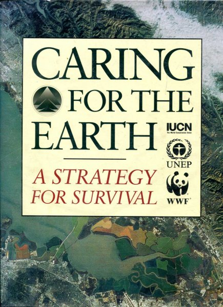 Image for Caring for the Earth: A Strategy For Survival