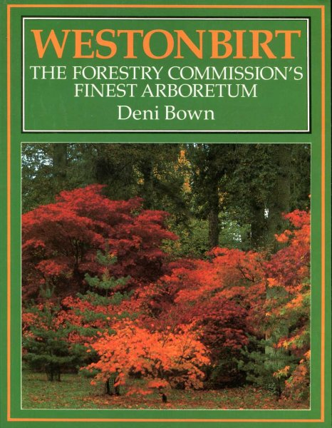 Image for Westonbirt : The Forestry Commission's Finest Arboretum