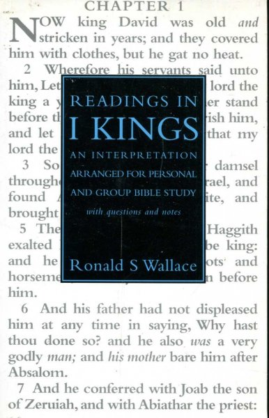 Image for Readings in 1 (I) Kings : An Interpretation arranged for personal and group Bible Study