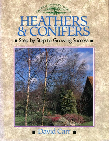 Image for Heathers & Conifers : Step by Step to Growing Success