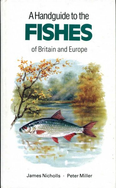 Image for A Handguide to the Fishes of Britain and Europe