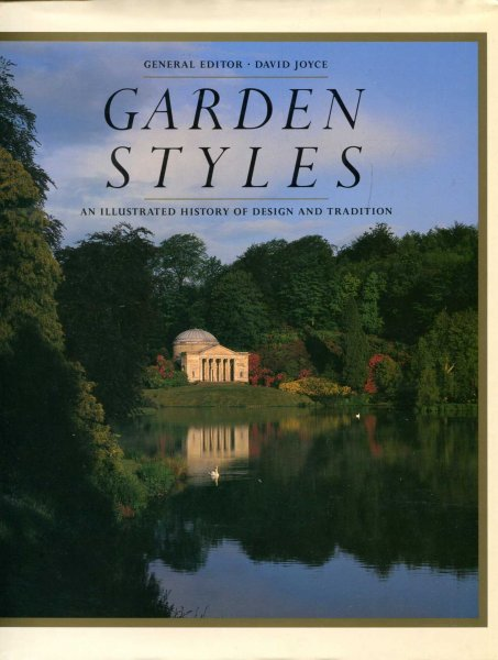 Image for Garden Styles : An Illustrated History of Design and Tradition