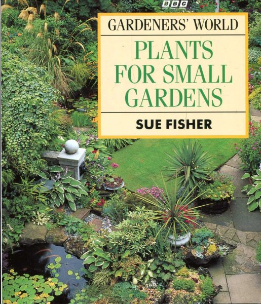 Image for Gardener's World Plants for Small Gardens