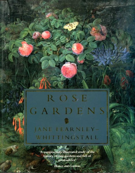 Image for Rose Gardens : Their History and Design