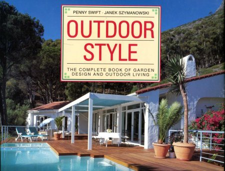 Image for Outdoor Style : the Complete Book of Garden Design and Outdoor Living