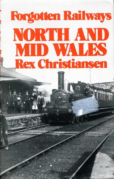 Image for Forgotten Railways : North and Mid Wales