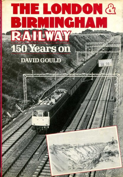 Image for The London and Birmingham Railway, 150 years on
