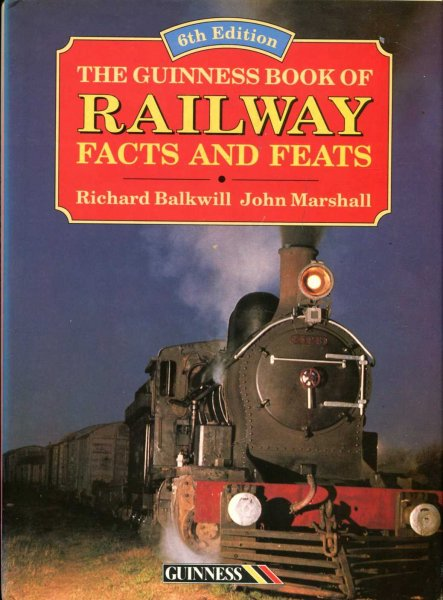 Image for The Guinness Book of Railway Facts & Feats