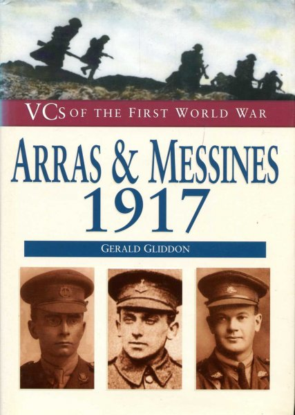 Image for Arras and Messines, 1917 (VCs of the First World War)