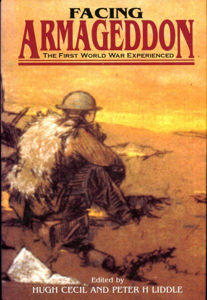 Image for Facing Armageddon : The First World War Experienced