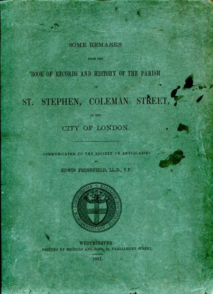 Image for Some Remarks Upon the Book of Records and History of the Parish of St Stephen, Coleman Street, in the City of London