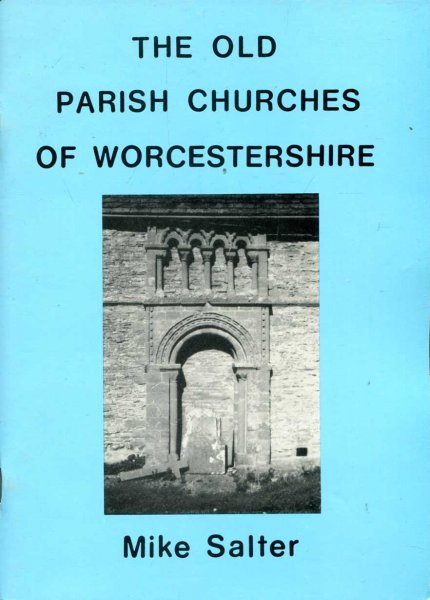 Image for The Old Parish Churches of Worcestershire