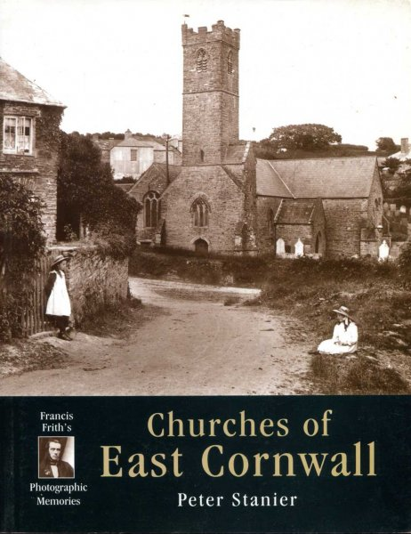 Image for Churches of East Cornwall : Photographic Memories