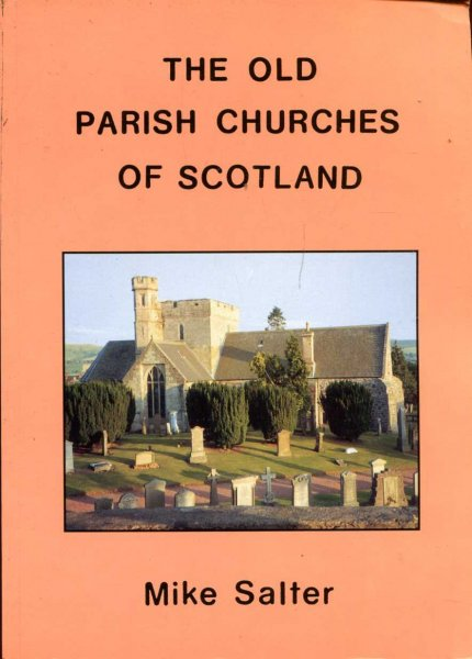 Image for The Old Parish Churches of Scotland