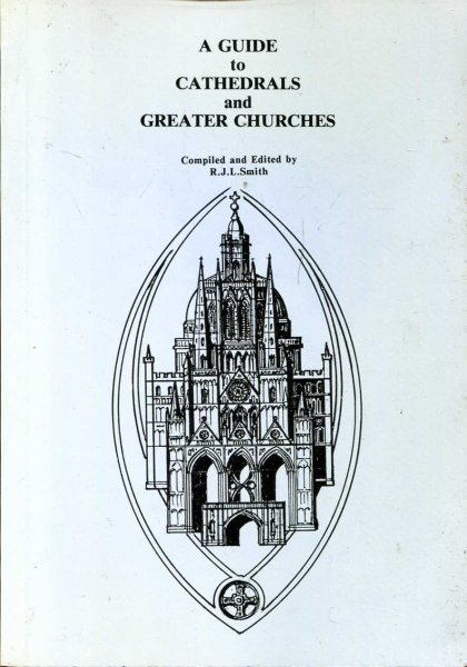 Image for A Guide to Cathedrals and Greater Churches