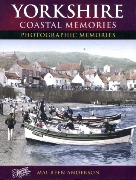 Image for Francis Frith's Yorkshire Coastal Memories : Photographic Memories
