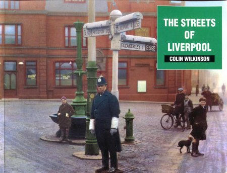 Image for The Streets of Liverpool : A Photographic Record