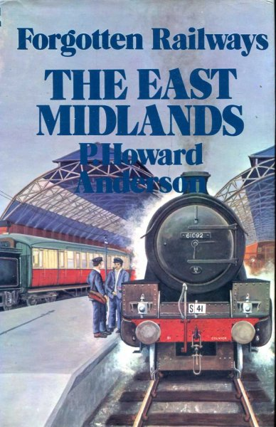 Image for Forgotten Railways : The East Midlands