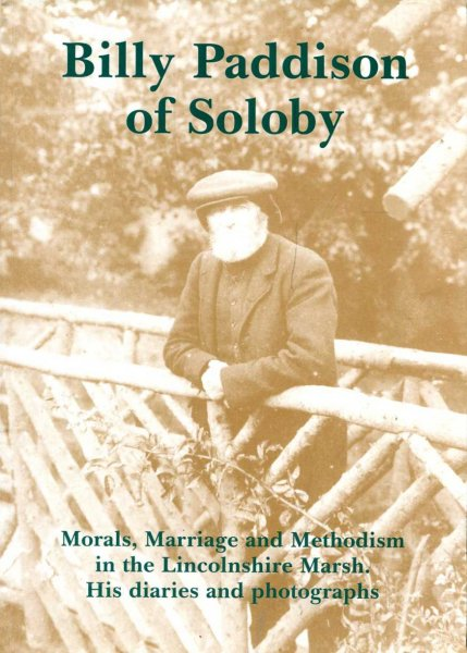 Image for Billy Paddison Of Soloby : Morals, Marriage, Methodism in the Lincolnshire Marsh