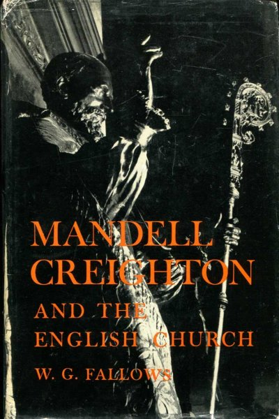 Image for Mandell Creighton and the English Church