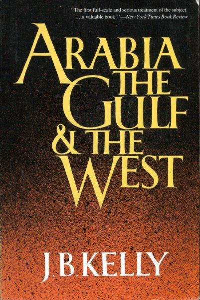 Image for Arabia, the Gulf and the West