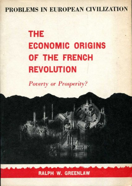 Image for The Economic Origins of the French Revolution Poverty or Prosperity?