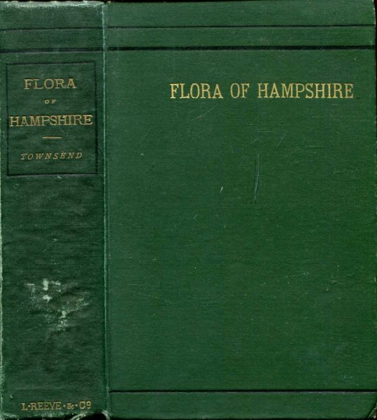 Image for Flora of Hampshire, including the Isle of Wight, or A List of the Flowering Plants and Ferns found in the County of Southampton