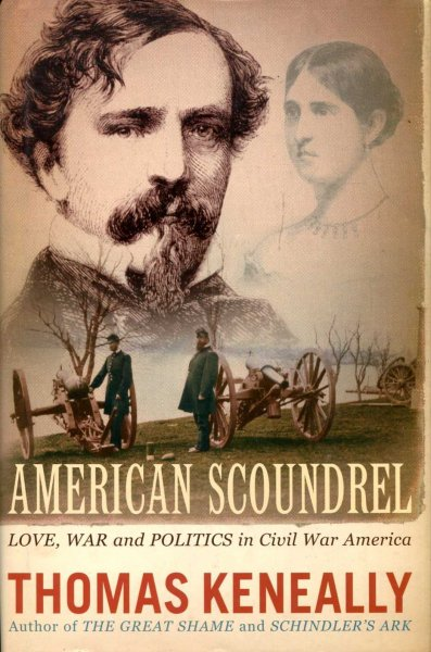 Image for American Scoundrel, Love, War and Politics in Civil War America