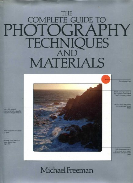 Image for The Complete Guide to Photography : Techniques and Materials