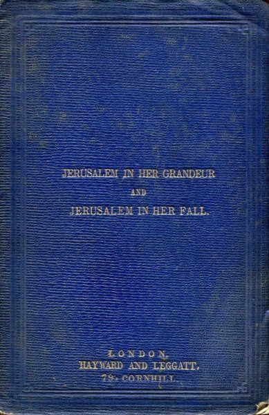 Image for Jerusalem in her Grandeur and Jerusalem in Her Fall