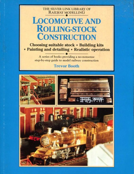 Image for Locomotive and Rolling-stock Construction (Library of Railway Modelling)