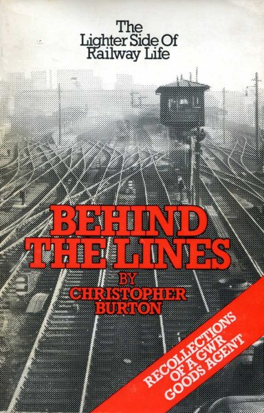 Image for Behind the Lines : The Lighter Side of Railway Life