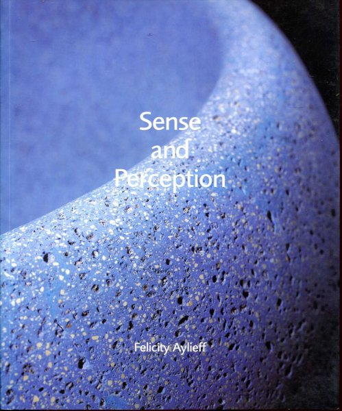 Image for Sense and Perception : Felicity Aylieff