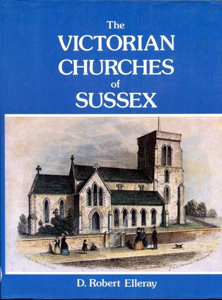 Image for The Victorian Churches of Sussex