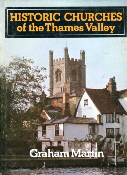 Image for Historic Churches of the Thames Valley