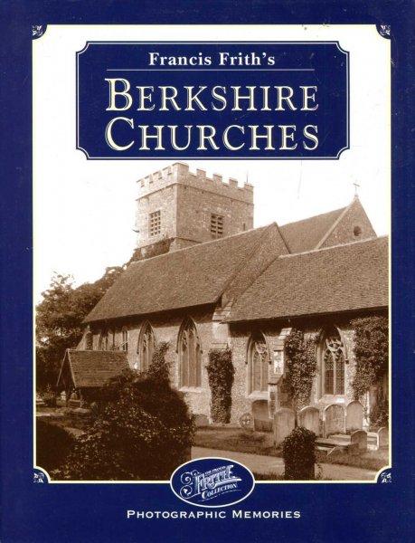 Image for Francis Frith's Berkshire Churches : Photographic Memories