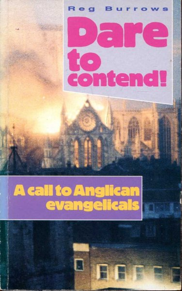 Image for Dare to Contend! : Call to Anglican Evangelicals