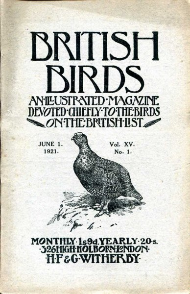 Image for British Birds An Illustrated Magazine devoted chiefly to the birds on the British List, volume XV, No 1, June 1 1921