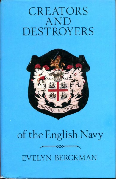 Image for Creators and Destroyers of the English Navy