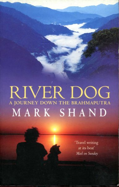 Image for River Dog : A Journey Down the Brahmaputra