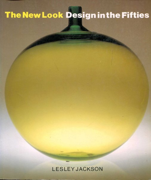 Image for The New Look : Design in the Fifties