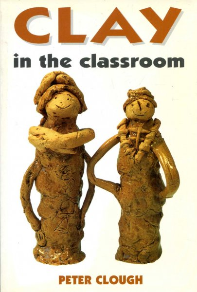 Image for Clay in the Classroom