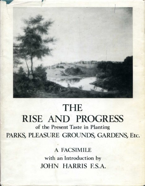 Image for The Rise and Progress of the Present Taste in Planting Parks, Pleasure Grounds, Gardens, etc.