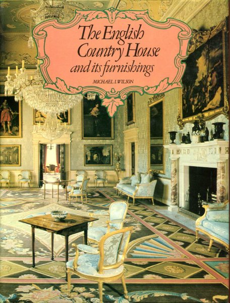 Image for The English Country House and Its Furnishings