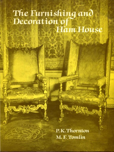 Image for The Furnishing and Decoration of Ham House